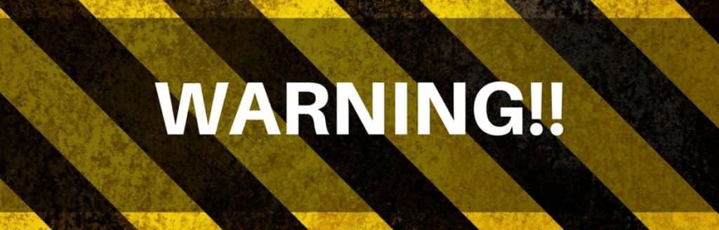 banner saying warning